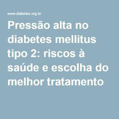 "O DiabetesTipo 2 e a ""pressão alta""!!!  :)"