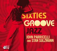 WOM 139 Sixties Groove Jazz -  Composer: Stan Sulzmann, John Parricelli  Genre: Jazz, 1960s, Hammond organ lead, super-funked and smooth retro jazz, captured by the legendary John Parricelli, Stan Sulzmann and friends.