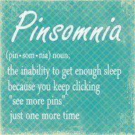 Pinsomnia- This is for you lil' Allie;>