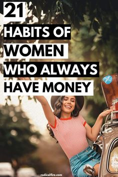 Do you want to know how some women always seem to have money? Here are 21 financial habits of successful women that will help you to save money, make money, invest your money, grow your money and multiply your money! Adopt these money habits to produce successful results and always have more money than you need. Great money-saving tips to be your best self! #savemoney #bossbabe #success #financialfreedom #moneymindset #girlboss