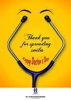 Thank you for spreading smiles. #DoctorsDay #HappyDoctorsDay