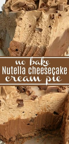 No bake Nutella Pie has two layers of creamy, sweet Nutella cheesecake inside a premade chocolate graham cracker crust. Only 6 ingredients! Cheesecake Con Nutella, Nutella Pie, Desserts Nutella, Easy No Bake Desserts, Cheesecake Pie, Cheesecake Recipes, Easy Desserts, Nutella Recipes No Bake, Raspberry Cheesecake