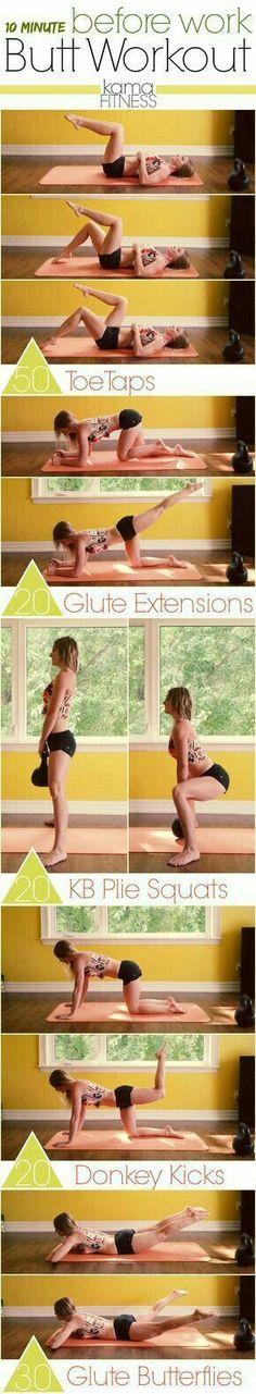 10 minute before work butt workout    Posted By: CustomWeightLossProgram.com