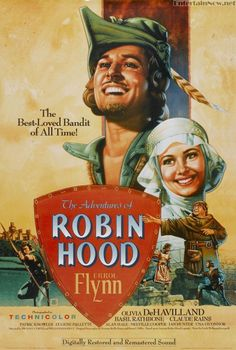The Adventures of Robin Hood (1938). Errol Flynn, Olivia de Havilland, Basil Rathbone.