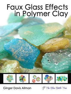 Learn to make faux Roman glass, Czech glass, sea or beach glass, and carnival glass. 70 page ebook explains everything!