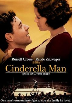 Cinderella Man (2005) Russell Crowe stars in this riveting biopic about legendary boxer Jim Braddock, who arrived on the scene during the Great Depression at a time when Americans were woefully in need of a hero. Russell Crowe, Renée Zellweger, Paul Giamatti, Craig Bierko, Connor Price, Paddy Considine...2a