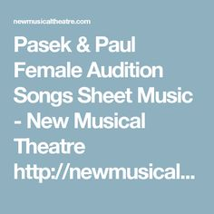 Pasek & Paul Female Audition Songs Sheet Music - New Musical Theatre http://newmusicaltheatre.com/artists/pasek-and-paul/pasek-paul-female-audition-songs.html (READY TO BE LOVED DUET)