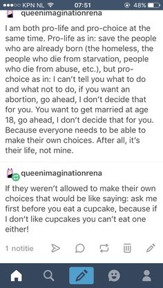 Pro-life pro-choice prolife prochoice pro life pro choice tumblr post feminism equality