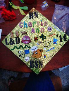 Charlie Ann's Cute BSN Graduation Cap! Can't wait to do this to mine! :D #BaylorGrad14