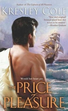 """Read """"The Price of Pleasure"""" by Kresley Cole available from Rakuten Kobo. Kresley Cole returns with a breathtaking romantic saga of love, honor, and passion unbound -- as a man of duty faces his. Historical Romance Books, Romance Novels, Kresley Cole, English Girls, Weird Words, Pocket Books, I Love Books, Bestselling Author, Ebooks"""