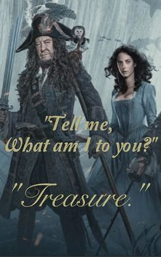 Carina to her father | Barbossa