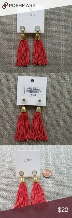 """NWT LOFT Beaded Tassle Earrings Dark Coral / Red Classy beaded tassel earrings. Beads are dark coral/red. Gem has a light blue hue to it. Brand new and have never been worn. 3"""" long LOFT Jewelry Earrings"""