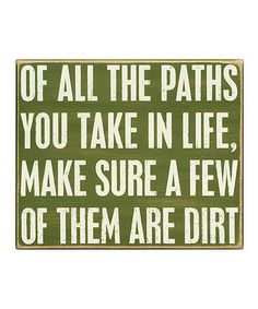'Of All the Paths'