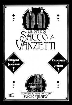 Le vite di Sacco e Vanzetti, Rick Geary (Panini 9L, 2014)
