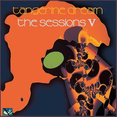 Hurricane Records - Tangerine Dream - Sessions V (Papersleeve) Rehearsal Room, Electronic News, Progressive Rock, Tower Records, Album Covers, Musicals, Two By Two, Videos, Artist