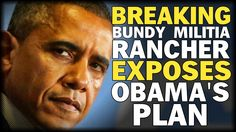 BREAKING: BUNDY MILITIA RANCHER EXPOSES  OBAMA'S FEDERAL PLAN TO DESTROY AMERICAN FAMILIES - January 4, 2016  A video recorded from within the Bundy Militia siege of the Malheur Wildlife refuge paints a disturbing account of how the federal government bows to environmental groups while simultaneously destroying the lives of families who have been using the lands for generations.