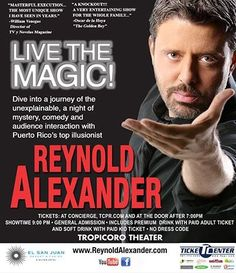 Reynold Alexander: Live The Magic #sondeaquipr #reynoldalexander #livethemagic #elsanjuanresortcasino #islaverde #carolina #clubtropicoro