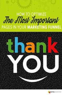 How to Optimize the MOST important pages in your #MarketingFunnel | digitalmarketer.com