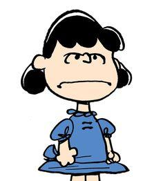 «Peanuts>> Lucy Van Pelt viene da quella parte di me che è capace di dire cose cattive e sarcastiche, che non è una buona caratteristica di avere, così Lucy mi dà una buona presa. Ma ogni personaggio ha una debolezza e la debolezza di Lucy è Schroeder.  Charles Schulz