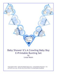 Linda Walsh Originals Dolls and Crafts Blog: New Nursery and Baby Shower Bunting or Garland Decoration - It's A Crawling Baby Boy