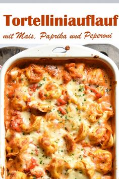 Dinner Recipes Savory tortellini casserole with corn, peppers and pepperoni, vegetarian, vegan . Casserole Recipes, Pasta Recipes, Beef Recipes, Soup Recipes, Salad Recipes, Vegetarian Recipes, Dinner Recipes, Cooking Recipes, Potato Casserole