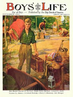 Cover artwork for the September issue of Boys' Life magazine, published by the Boy Scouts of America, United States, by David Hutchison. Old Magazines, Vintage Magazines, Norman Rockwell Prints, Boys Life Magazine, Camping Friends, Life Cover, Scout Leader, Happy Kids, Happy Family
