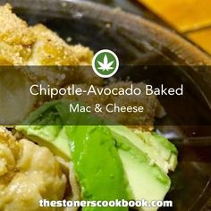 Chipotle-Avocado Baked Mac & Cheese from the The Stoner's Cookbook (http://www.thestonerscookbook.com/recipe/chipotle-avocado-baked-mac-cheese)