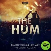 The Hum - Short Edit, a song by Dimitri Vegas & Like Mike, Ummet Ozcan on Spotify