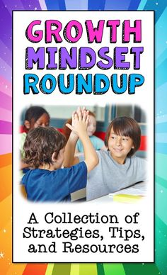 Check out this Growth Mindset Roundup! Over a dozen growth mindset blog posts (with loads of freebies) from some of your favorite upper elementary bloggers. Great strategies for helping kids adopt a growth mindset  in all areas of the curriculum.