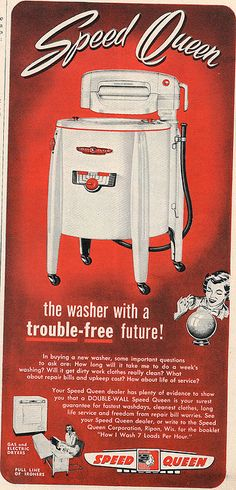 speed queen 1951- I wasn't born until '59 but I can remember doing laundry in a washer like this with my grandmother.