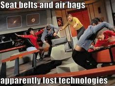 Star Trek Technological Advancement... No seatbelts in the future.