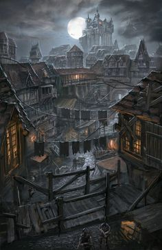 """waystone-inn:  """" Night over the poor district by ortsmor  """""""