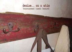Create an easy rustic hook board from a beautiful old piece of barn wood.