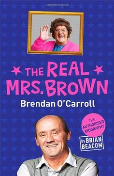 The Real Life Relationships in Mrs Brown's Boys