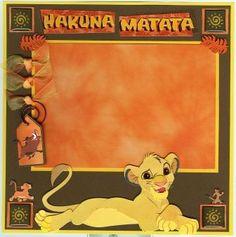 hakuna matata means 'no worries' Disney Scrapbook Pages, Kids Scrapbook, Scrapbooking Layouts, Lion King Show, Lion King Birthday, Disney Cards, Le Roi Lion, Disney Day, Disney Magic Kingdom