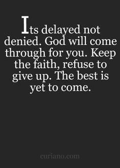 Wisdom quotes about god, keep the faith quotes, dont look Life Quotes Love, Quotes About God, Great Quotes, Quotes To Live By, Inspirational Quotes, Keep The Faith Quotes, Super Quotes, Religious Quotes, Spiritual Quotes