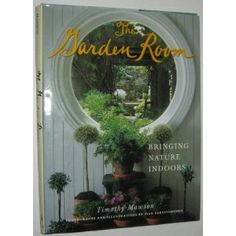 The Garden Room by Timothy Mawson and ivan Terestchenko