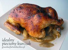 idealny pieczony kurczak European Dishes, B Food, Polish Recipes, Polish Food, Cooking Recipes, Healthy Recipes, Special Recipes, Poultry, Turkey