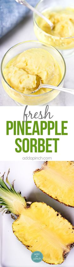 Fresh Pineapple Sorbet Recipe - Fresh pineapple sorbet makes a light and refreshing dessert or snack! Made without any added sugar, this is a sorbet recipe everyone will enjoy! Desserts Rafraîchissants, Ice Cream Desserts, Frozen Desserts, Ice Cream Recipes, Dessert Recipes, Weight Watcher Desserts, Refreshing Desserts, Delicious Desserts, Gastronomia