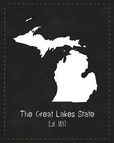 Michigan State Map - Instant Download Art Poster For Your Classroom or Home. The Great Lakes State.