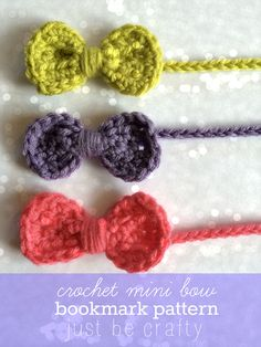 Mini Bow Bookmark!  A Free Crochet Pattern and Tutorial | Just Be Crafty