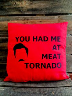 Ron Swanson pillow now in red! Ron Swanson would be proud https://www.etsy.com/listing/101440269/meat-tornado-pillow