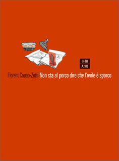 """""""Non sta al porco dire se l'ovile è sporco"""" di Florent Couao-Zotti"""