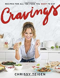 In the book Cravings: Recipes for All the Food You Want to Eat by Chrissy Teigen you'll recognize the importance of chili peppers, the magic to create cheesy-cheeseless eggs, and life advice like how to use bacon as a home fragrance, the original best way to get out of bed each morning. These recipes are for family, for date night at home, for party time, and for rare life-sucks times that you eat salads. http://www.fitnessathome.co/product/cravings-recipes-food-want-eat/