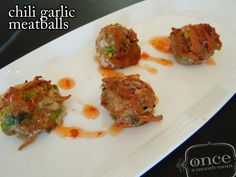 Chili Garlic Meatballs