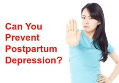 Can You Prevent Postpartum Depression? This is some of the most helpful and straight-forward  information I have come across.