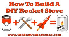 "How To Build A DIY Rocket Stove + Giveaway | The Bug Out Bag Guide: ""Rocket Stoves are a great choice for people looking for an off-grid option for cooking, boiling water, and producing heat."" 