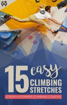 15 Easy Climbing Stretches from a Climbing Coach (With Videos!) 15 Easy Climbing Stretches 15 Easy Climbing Stretches from a Climbing Coach (With Videos! Rock Climbing Training, Rock Climbing Workout, Rock Climbing Gear, Sport Climbing, Climbing Wall, Climbing Outfits, Climbing Clothes, Yoga For Climbers, Climbing Technique