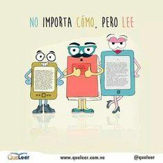 """""""No importa cómo, pero lee"""" #libros #lectura."""
