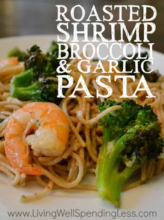 Bored with the same old noodles? This simple roasted shrimp, broccoli & garlic pasta comes together fast for busy nights. It's pretty much the perfect recipe--easy, delicious, & budget friendly too!